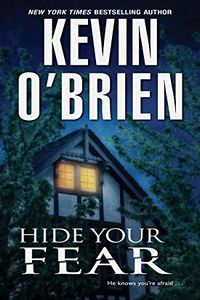 Hide Your Fear by Kevin O'Brien