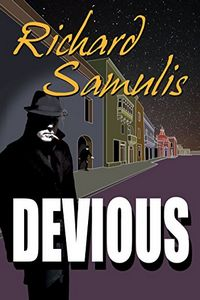 Devious by Richard Samulis