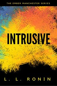 Intrusive by L. L. Ronin