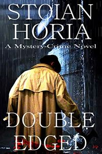 Double Edged by Horia Stoian