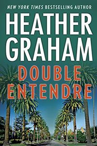 Double Entendre by Heather Graham