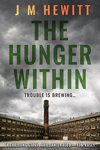 The Hunger Within by J. M. Hewitt