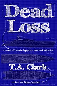 Dead Loss by T. A. Clark