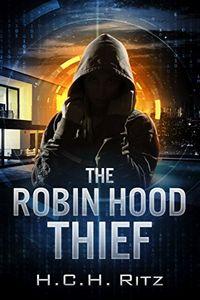 The Robin Hood Thief by H. C. H. Ritz
