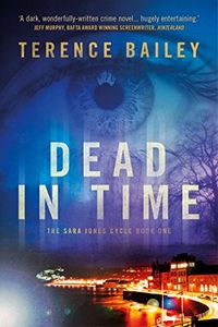 Dead in Time by Terence Bailey