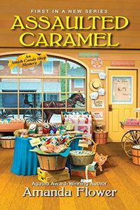 Assaulted Caramel by Amanda Flower