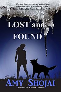 Lost and Found by Amy Shojai