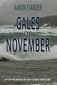 Gales of November by Aaron Stander