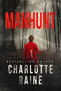 Manhunt by Charlotte Raine