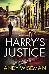 Harry's Justice by Andy Wiseman