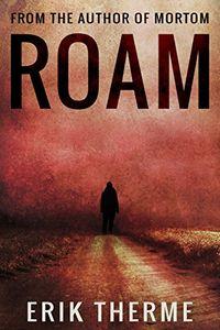 Roam by Erik Therme