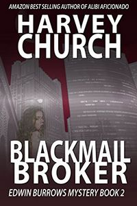 Blackmail Broker by Harvey Church