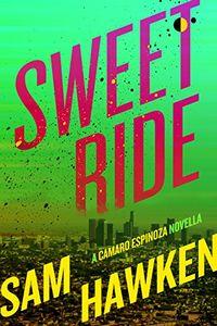 Sweet Ridew by Sam Hawken