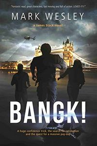 Bangk! by Mark Wesley