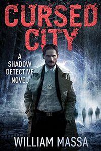 Cursed City by William Massa