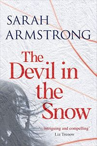 The Devil in the Snow by Sarah Armstrong