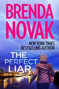 The Perfect Liar by Branda Novak