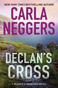 Declan's Cross by Carla Neggers