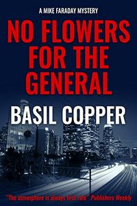 No Flowers for the General by Basil Copper