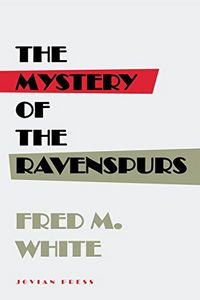 The Mystery of the Ravenspurs by Fred M. White