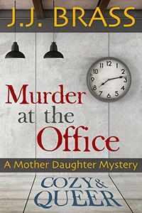 Murder at the Office by J. J. Brass