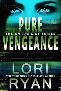 Pure Vengeance by Lori Ryan
