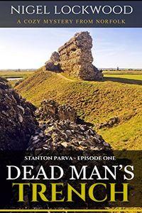Dead Man's Trench by Nigel Lockwood