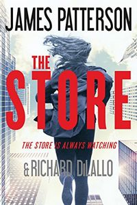 The Store by James Patterson and Richard Diallo