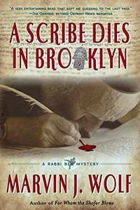 A Scribe Dies in Brooklyn by Marvin J. Wolf