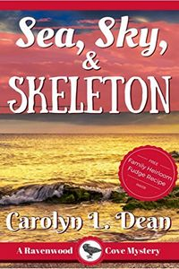 Sea, Sky, and Skeleton by Carolyn L. Dean