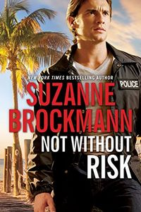 Not Without Risk by Suzanne Brockmann