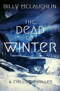 The Dead of Winter by Billy McLaughlin