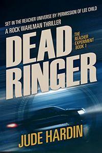Dead Ringer by Jude Hardin