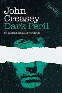 Dark Peril by John Creasey