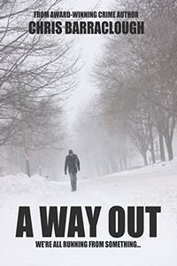 A Way Out by Chris Barraclough