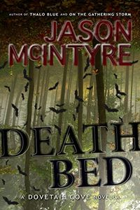 Deathbed by Jason McIntyre