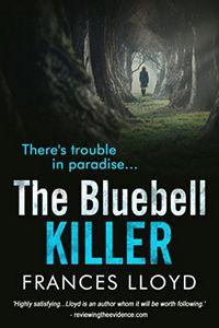 The Bluebell Killer by Frances Lloyd