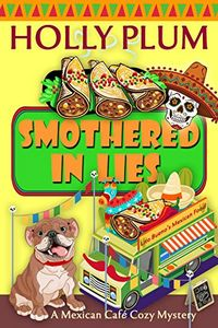 Smothered In Lies by Holly Plum