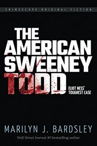 The American Sweeney Todd by Marilyn Bardsley