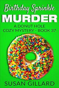 Birthday Sprinkle Murder by Susan Gillard