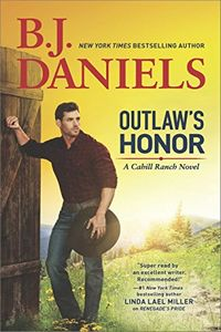 Outlaw's Honor by B. J. Daniels