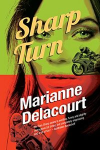 Sharp Turn by Marianne Delacourt