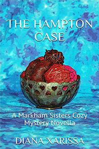 The Hampton Case by Diana Xarissa
