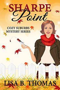 Sharpe Point by Lisa B. Thomas