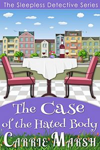 The Case of The Hated Body by Carrie Marsh
