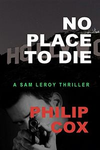 No Place To Die by Philip Cox