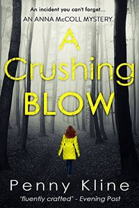 A Crushing Blow by Penny Kline