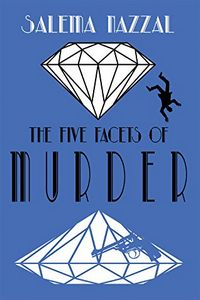 The Five Facets of Murder by Salema Nazzal