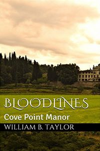 Bloodlines by William B. Taylor