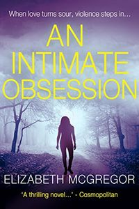 An Intimate Obsession by Elizabeth McGregor